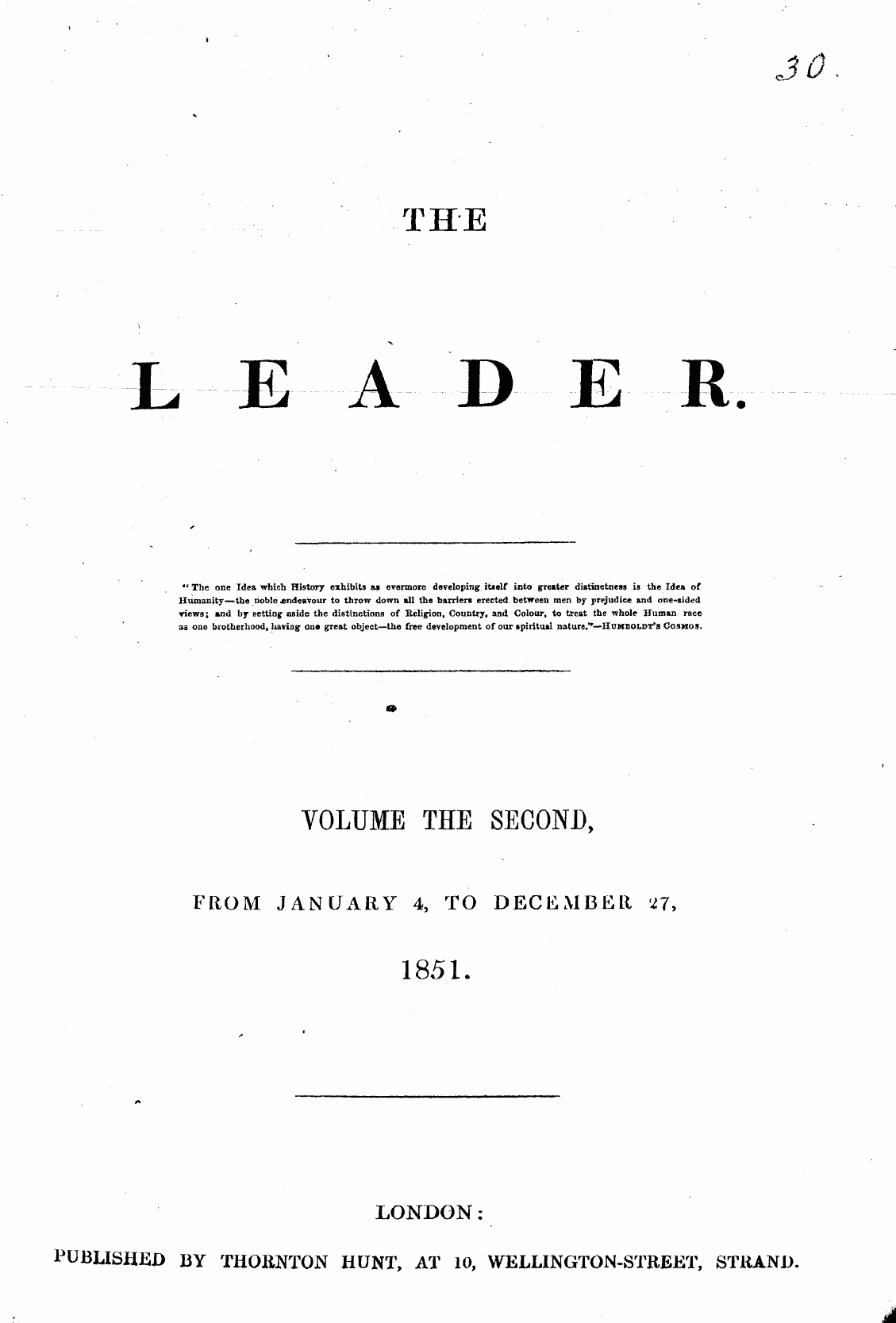 "Leader (1850-1860): jS F Y, 1st edition, Front matter - "" The One Idea Which History Exhibits As..."