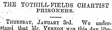 THE TOTHILL-FIELDS CHARTIST PRISONERS. T...